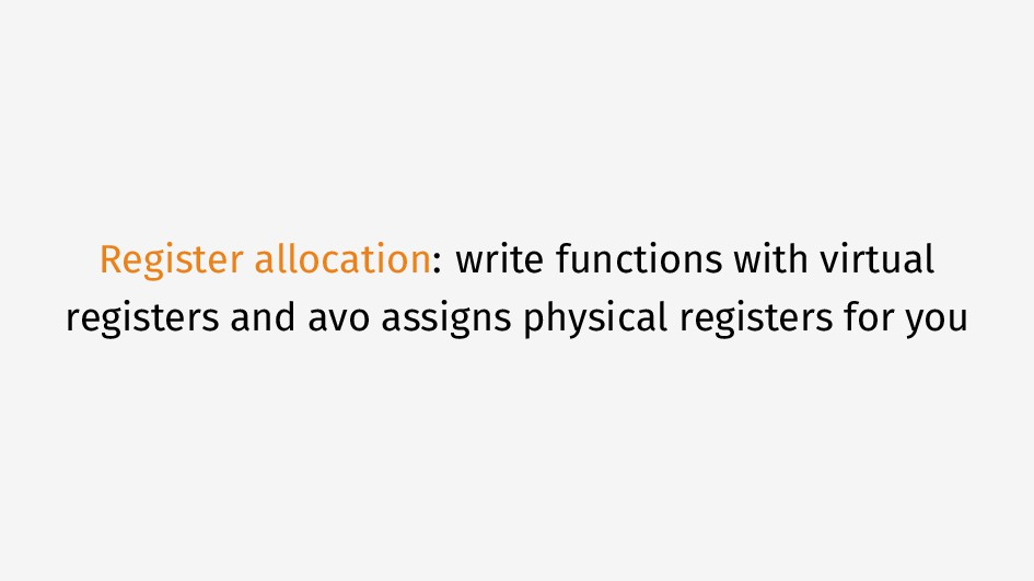 Register allocation: write functions with virtu...