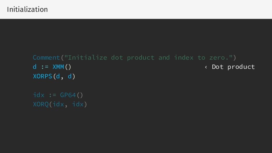 "Initialization Comment(""Initialize dot product ..."