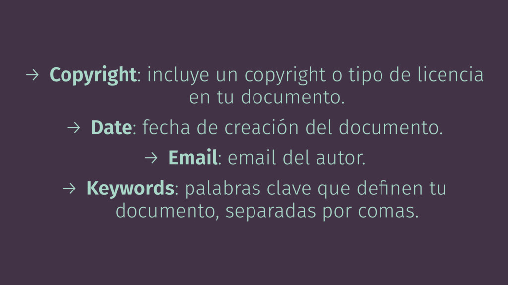 → Copyright: incluye un copyright o tipo de lic...