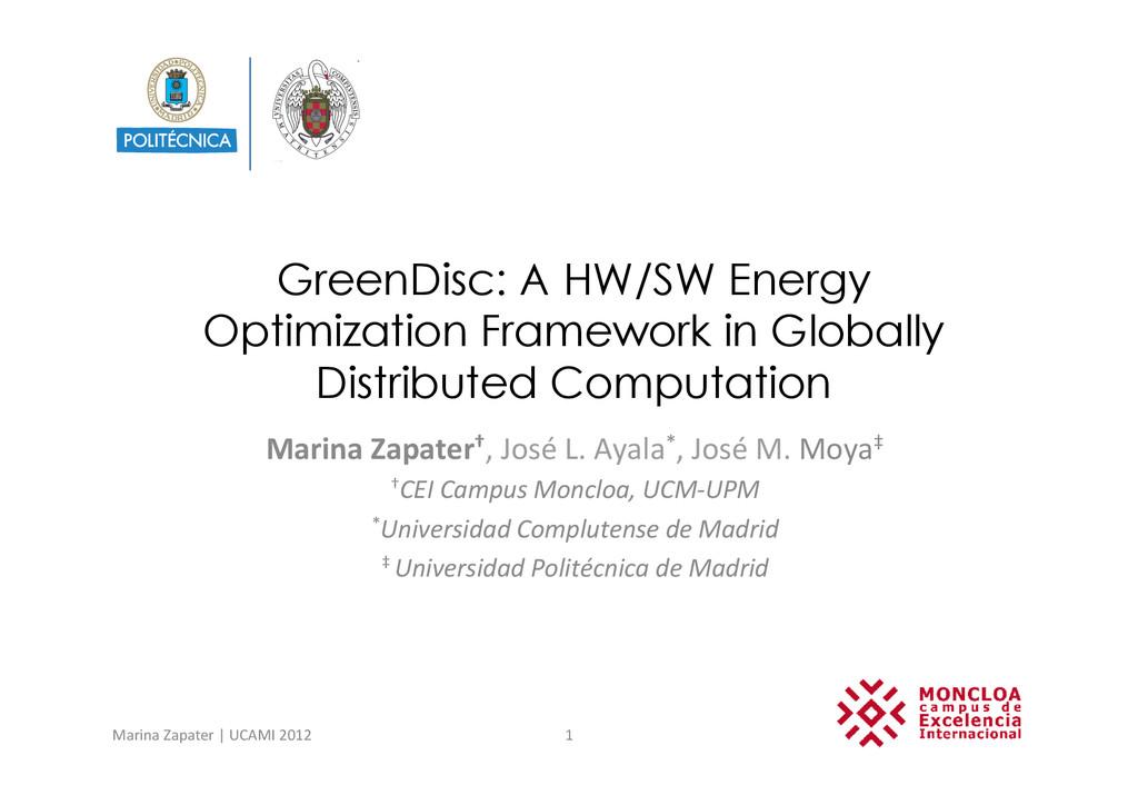 GreenDisc: A HW/SW Energy Optimization Framewor...