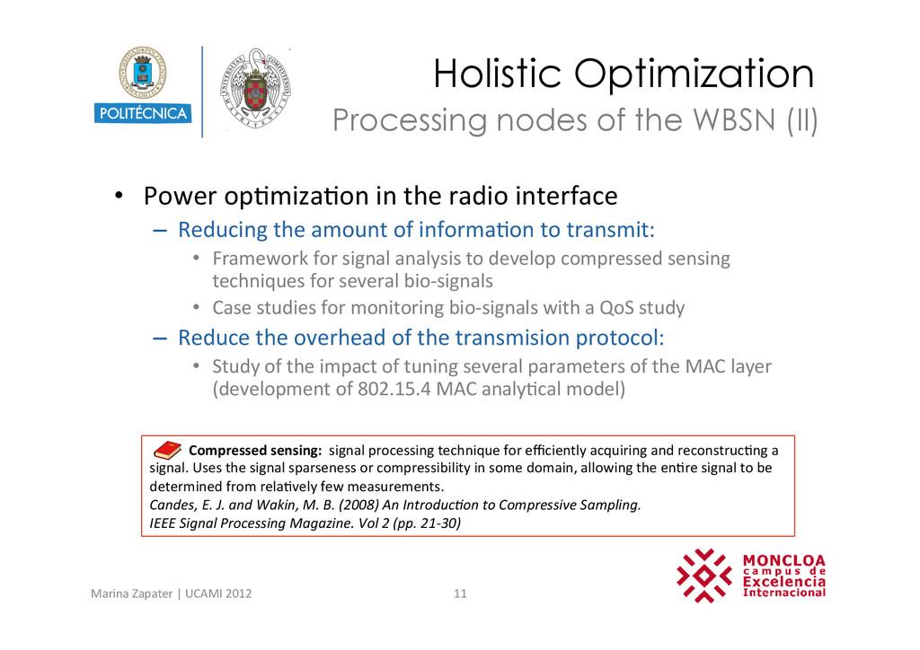 Holistic Optimization • Power op?miza?on ...