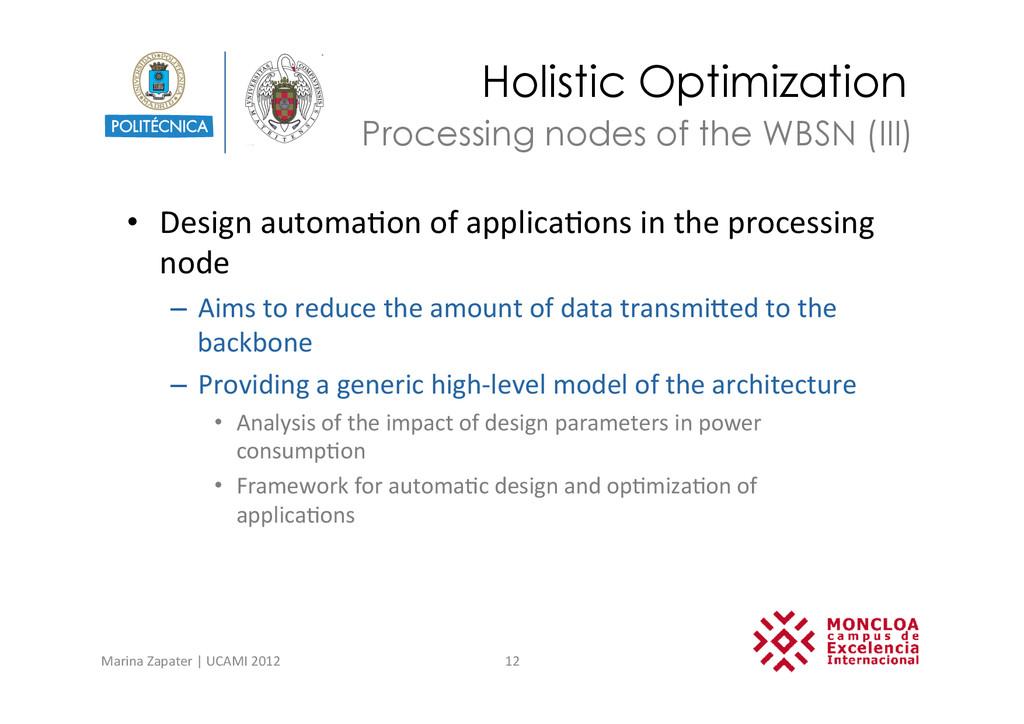 Holistic Optimization • Design automa?on ...