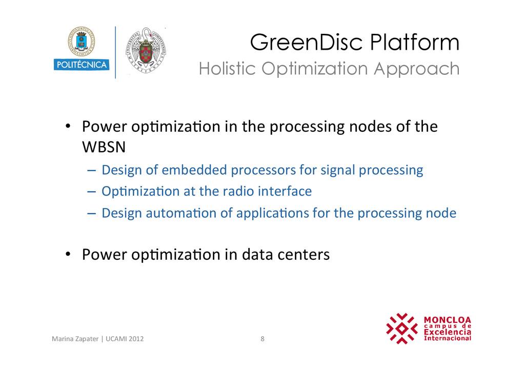 GreenDisc Platform • Power op?miza?on in...