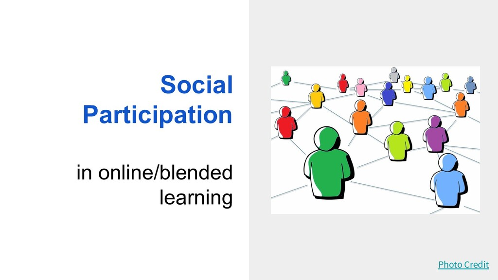 Social Participation in online/blended learning...