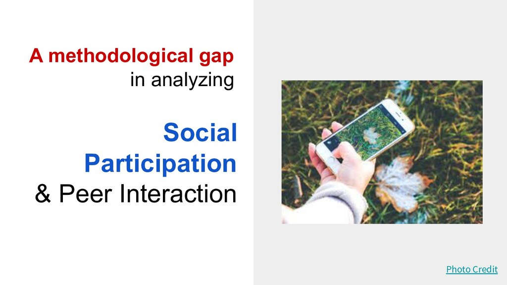 Social Participation & Peer Interaction A metho...