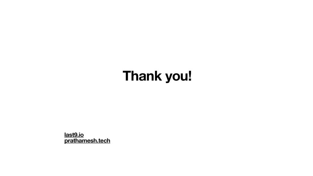 Thank you! last9.io prathamesh.tech