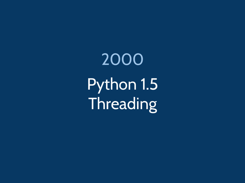 Python 1.5 Threading 2000