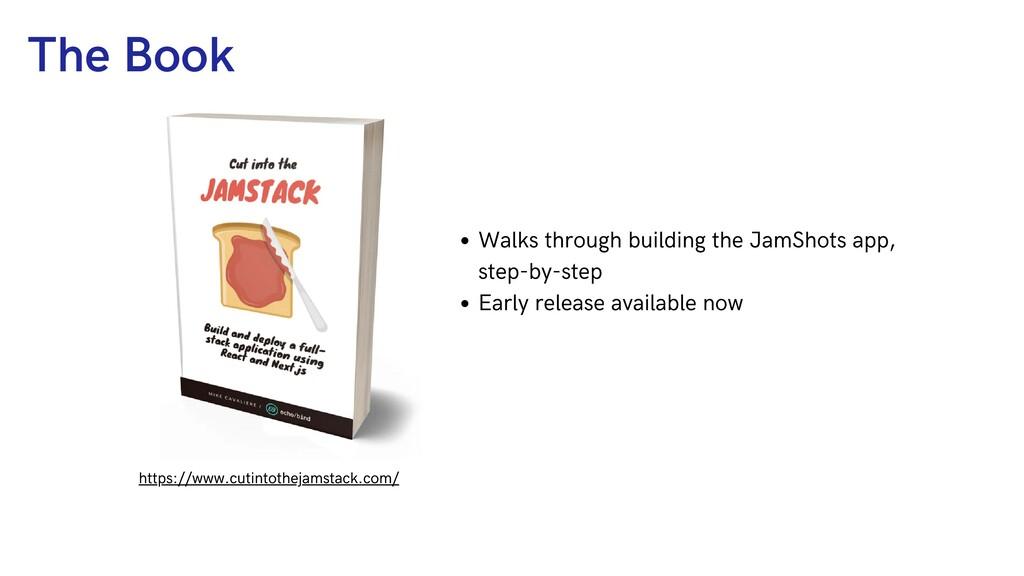 The Book https://www.cutintothejamstack.com/ Wa...