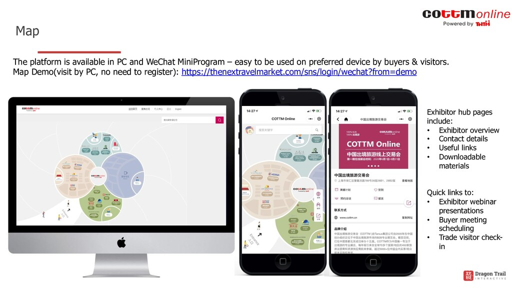 Map Exhibitor hub pages include: • Exhibitor ov...