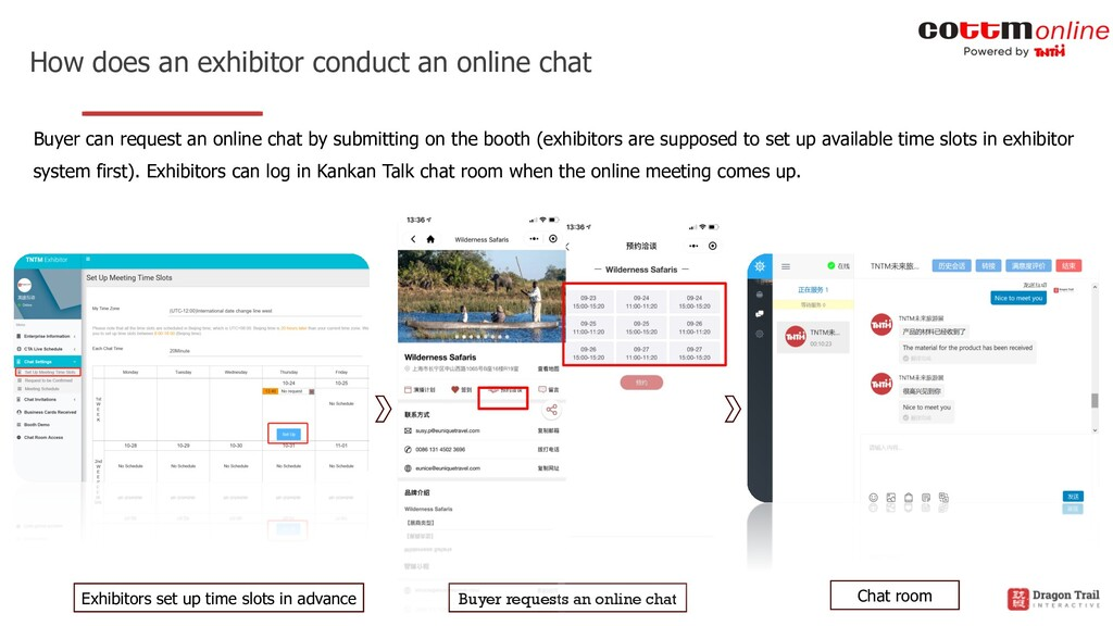 How does an exhibitor conduct an online chat Bu...