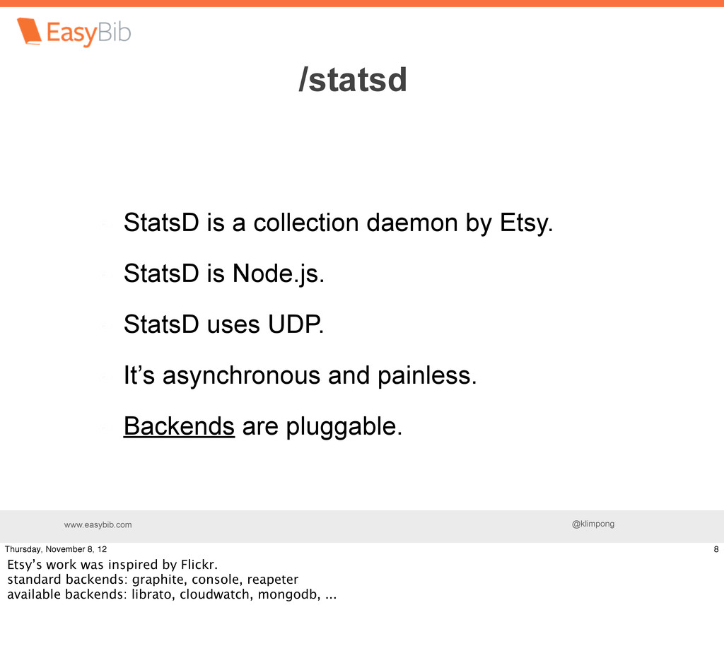 www.easybib.com @klimpong StatsD is a collectio...