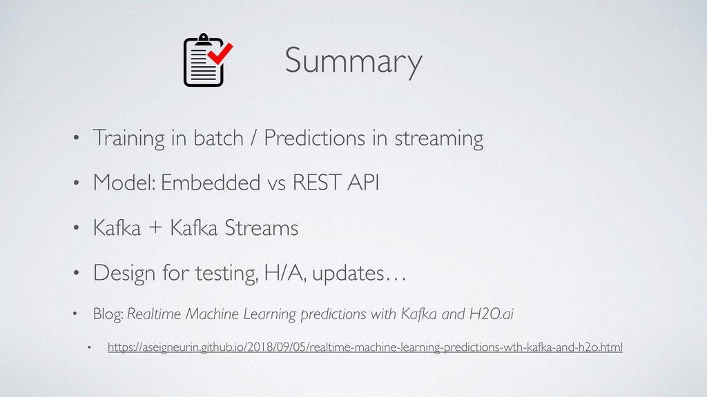 Summary • Training in batch / Predictions in st...