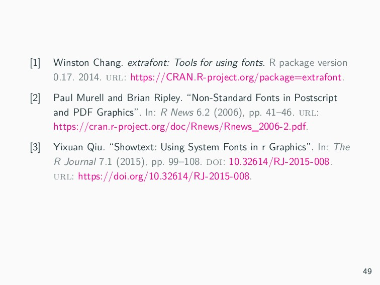Chang, Winston (2014). extrafont: Tools for usi...
