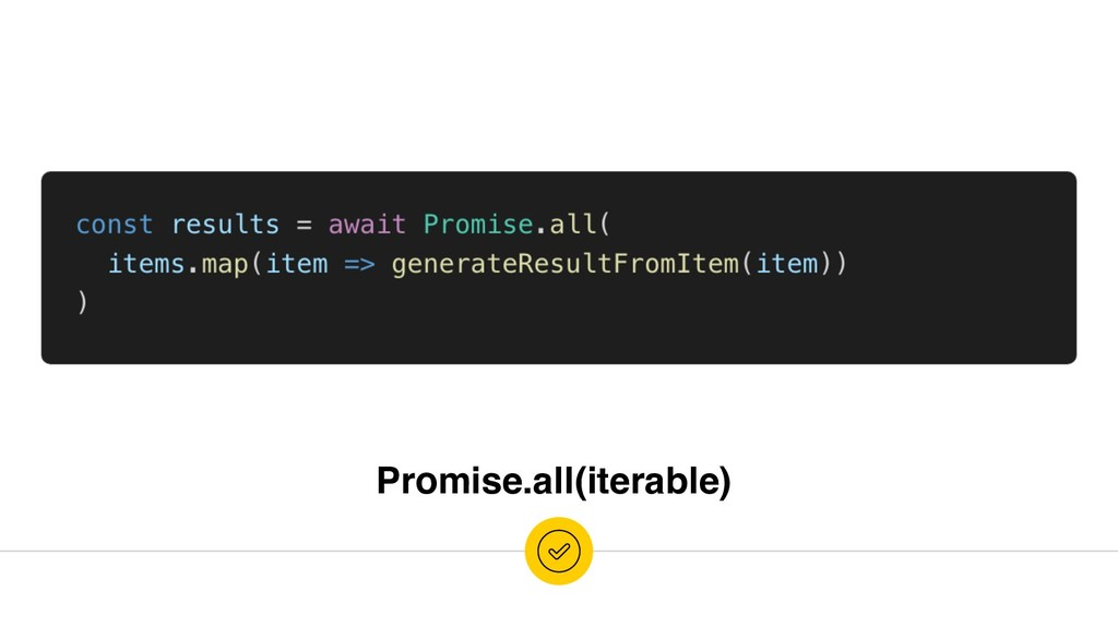 Promise.all(iterable)