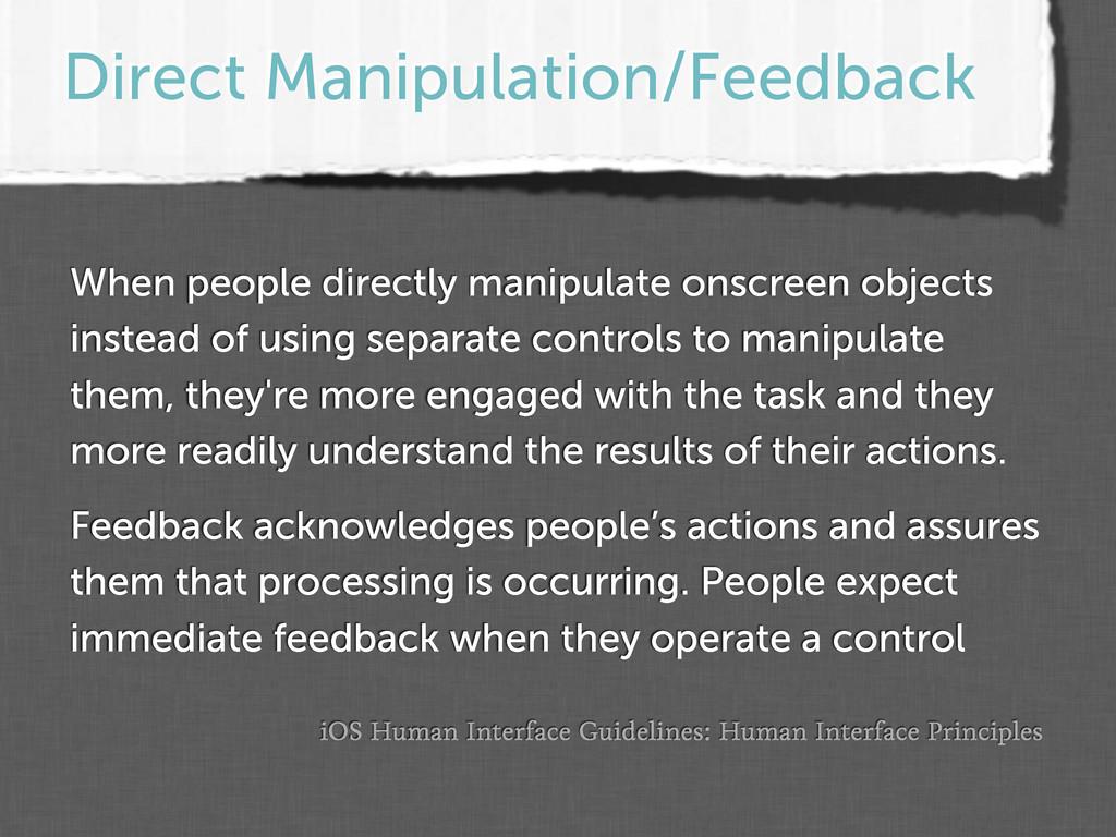 Direct Manipulation/Feedback iOS Human Interfac...