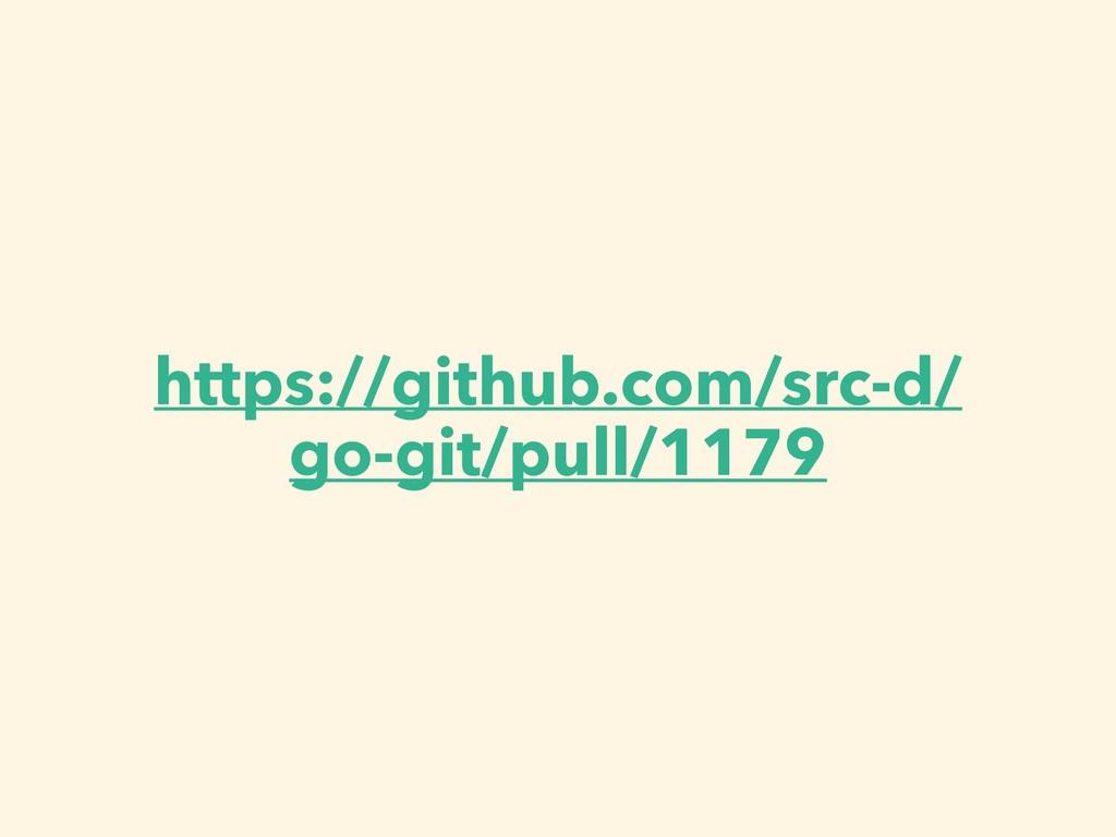 https://github.com/src-d/ go-git/pull/1179