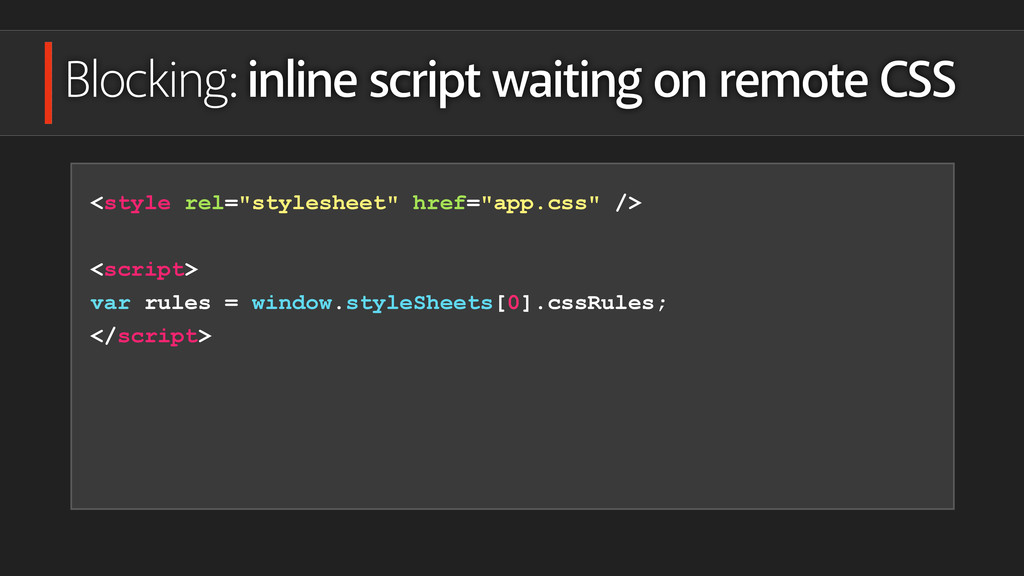 Blocking: inline script waiting on remote CSS <...