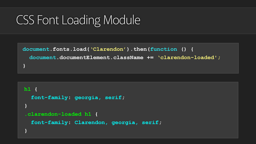 CSS Font Loading Module document.fonts.load('Cl...