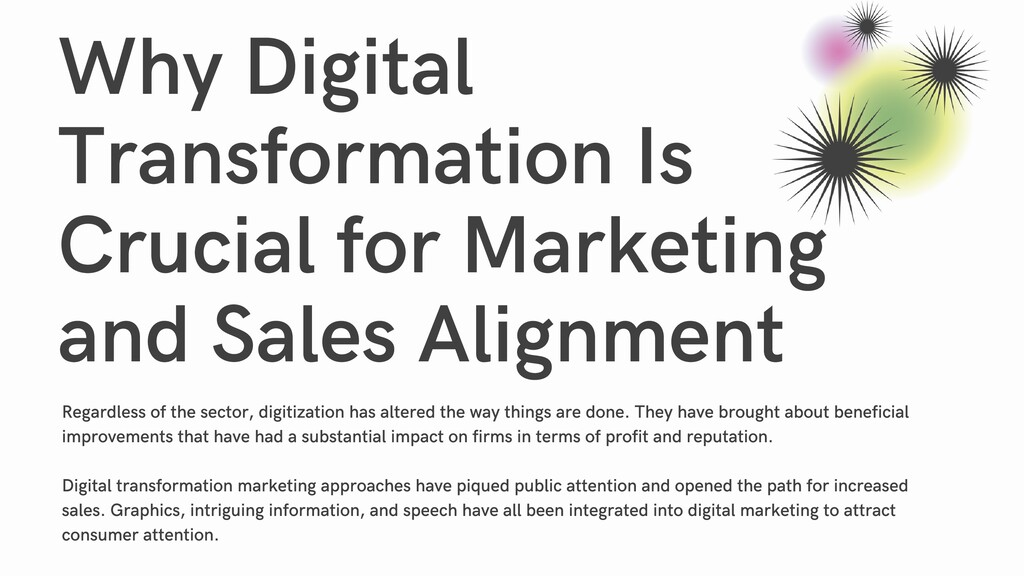 Why Digital Transformation Is Crucial for Marke...