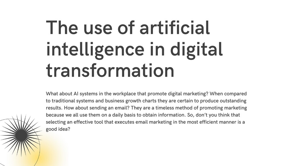 The use of artificial intelligence in digital t...