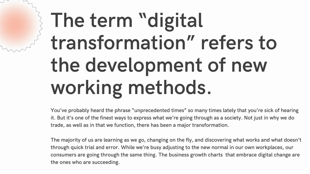 """The term """"digital transformation"""" refers to the..."""