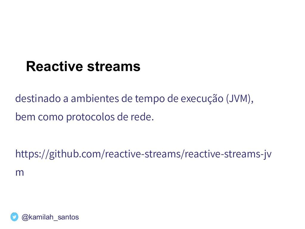 Reactive streams destinado a ambientes de tempo...