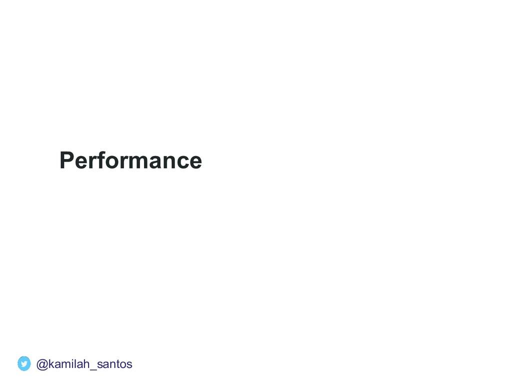 Performance @kamilah_santos