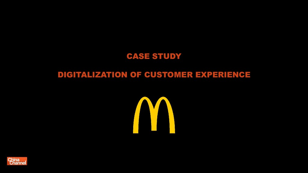 CASE STUDY DIGITALIZATION OF CUSTOMER EXPERIENCE