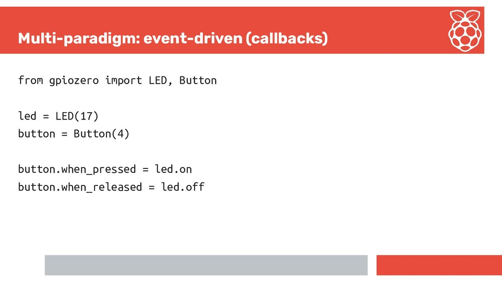 Multi-paradigm: event-driven (callbacks) from g...