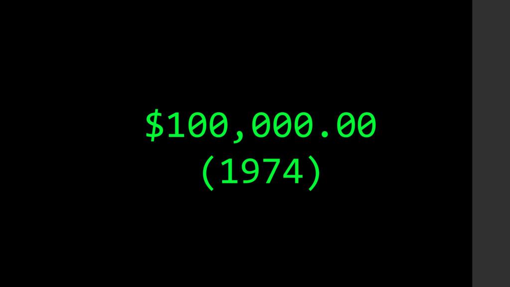$100,000.00 (1974)
