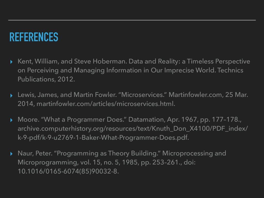 REFERENCES ▸ Kent, William, and Steve Hoberman....