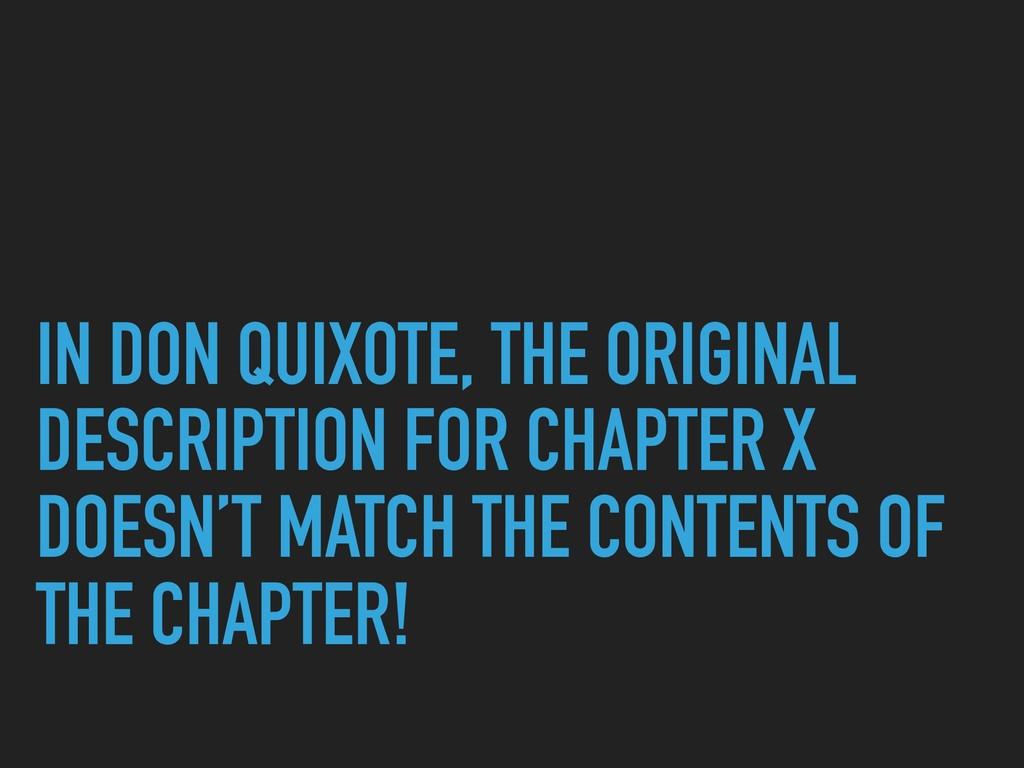 IN DON QUIXOTE, THE ORIGINAL DESCRIPTION FOR CH...