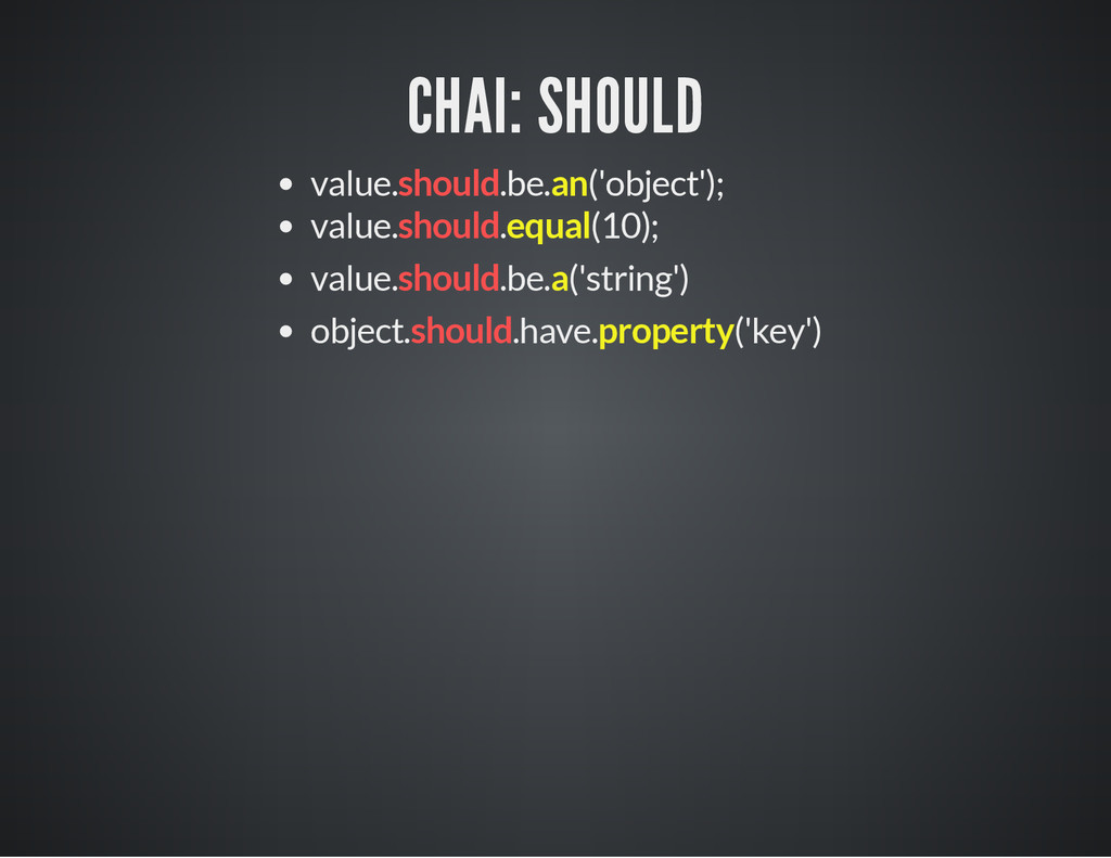 CHAI: SHOULD value.should.be.an('object'); valu...