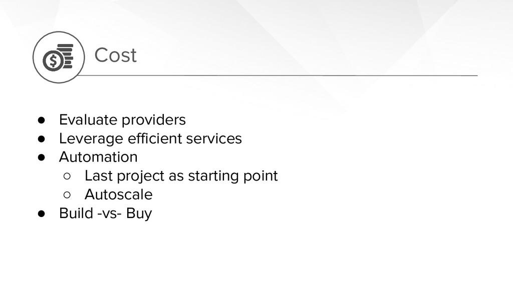 ● Evaluate providers ● Leverage efficient servi...