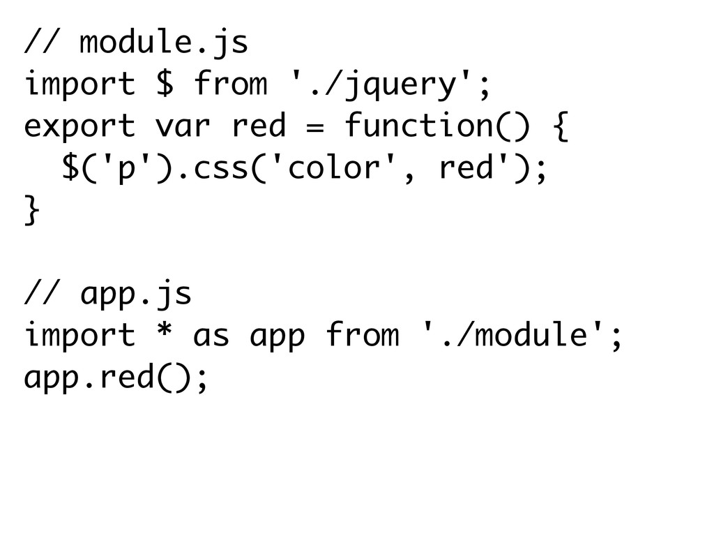 // module.js import $ from './jquery'; export v...