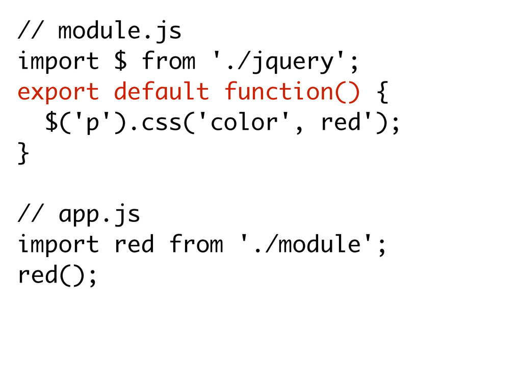 // module.js import $ from './jquery'; export d...