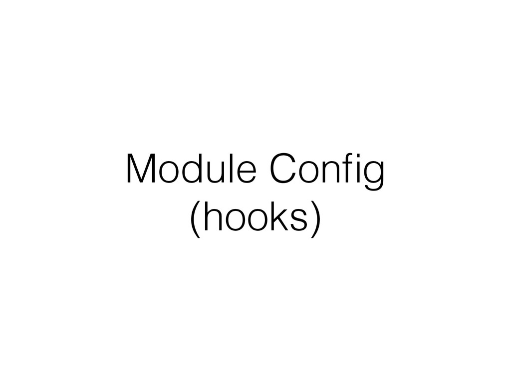 Module Config (hooks)