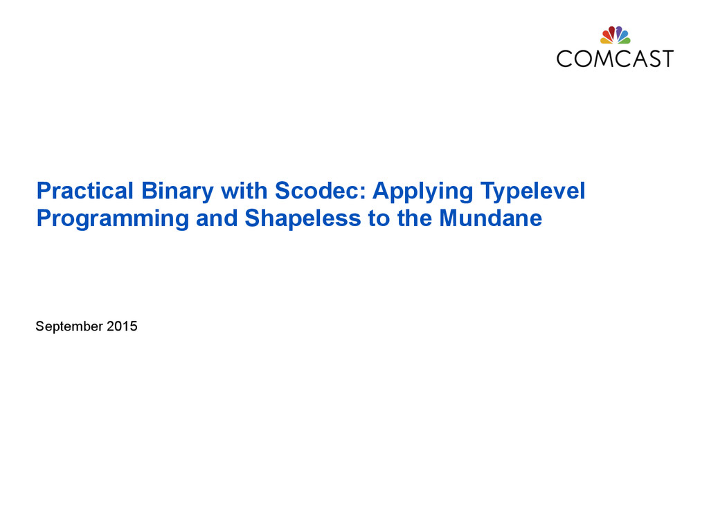 Practical Binary with Scodec: Applying Typeleve...