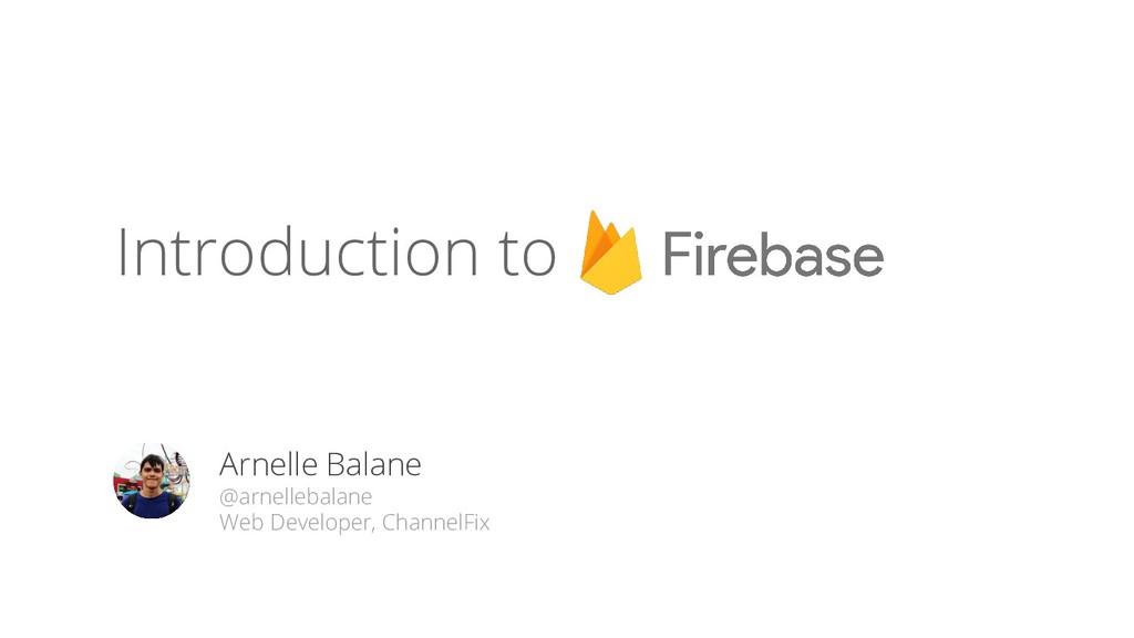 Arnelle Balane @arnellebalane Web Developer, Ch...