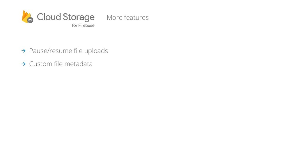 More features Pause/resume file uploads Custom ...