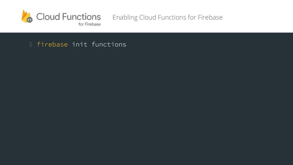 Enabling Cloud Functions for Firebase