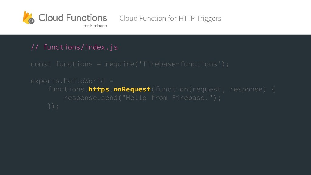 https onRequest Cloud Function for HTTP Triggers