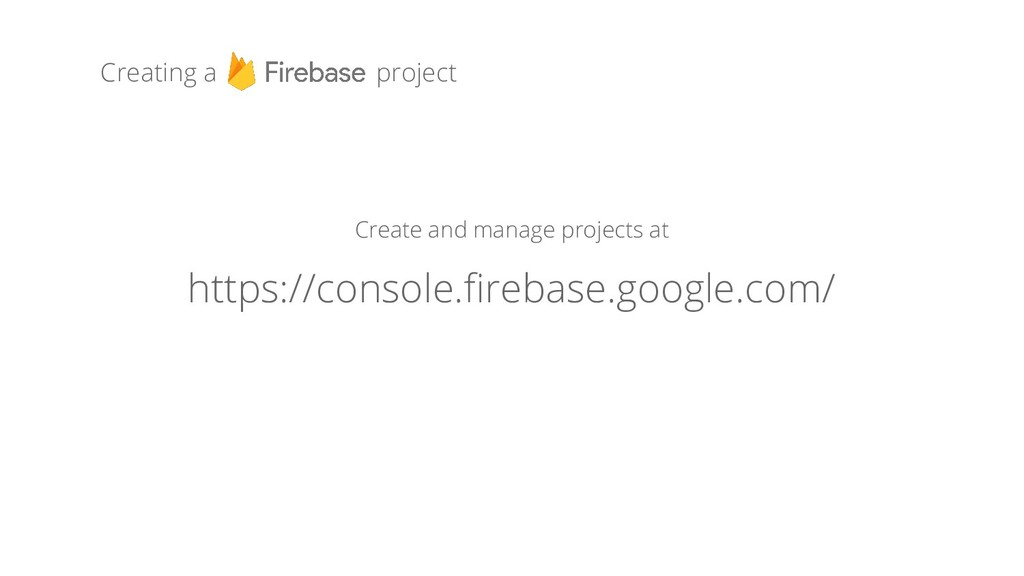 Creating a project Create and manage projects a...