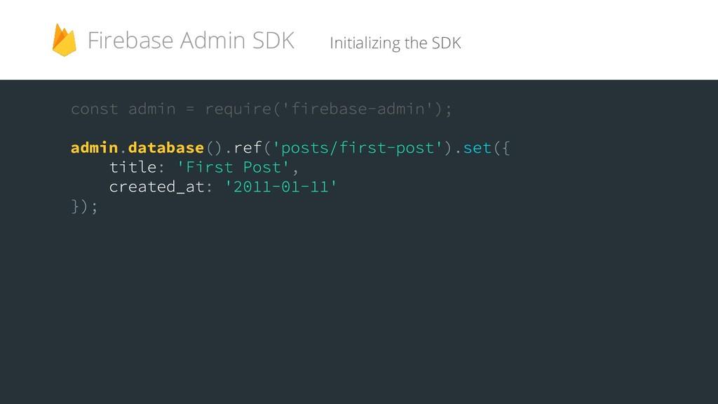 admin database Initializing the SDK Firebase Ad...