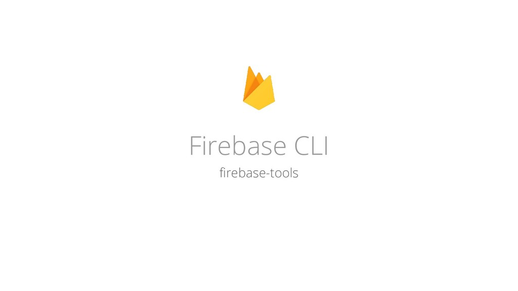 Firebase CLI firebase-tools
