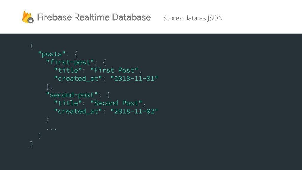 Stores data as JSON