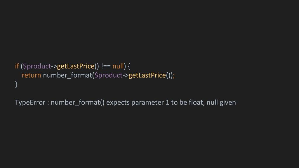 if ($product->getLastPrice() !== null) { return...