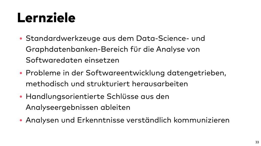 Lernziele • Standardwerkzeuge aus dem Data-Scie...