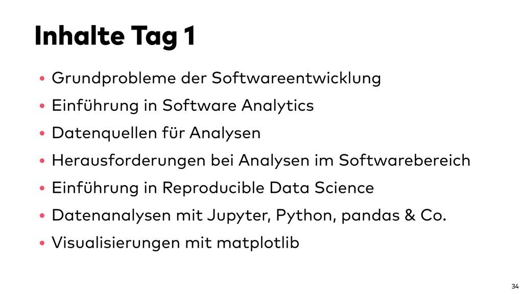 Inhalte Tag 1 • Grundprobleme der Softwareentwi...