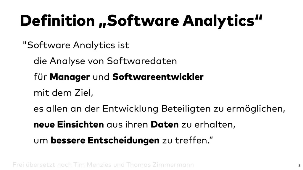 """""""Software Analytics ist die Analyse von Softwar..."""